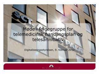 Digitaliseringsstyrelsen, 9. februar 2012