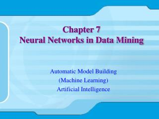 Chapter 7 Neural Networks in Data Mining