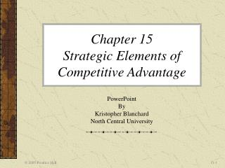 Chapter 15  Strategic Elements of Competitive Advantage