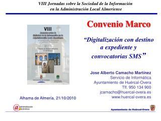 """Convenio Marco """"Digitalización con destino a expediente y convocatorias SMS """""""