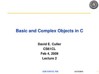 Basic and Complex Objects in C