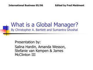 What is a Global Manager By Christopher A. Bartlett and Sumantra Ghoshal
