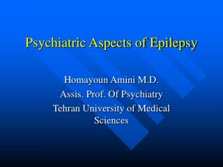 Psychiatric Aspects of Epilepsy