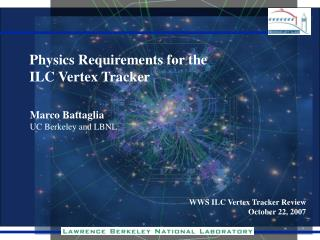 Physics Requirements for the  ILC Vertex Tracker