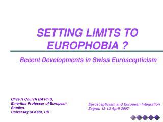 SETTING LIMITS TO EUROPHOBIA ?
