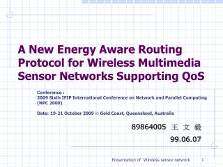 A New Energy Aware Routing Protocol for Wireless Multimedia Sensor Networks Supporting QoS