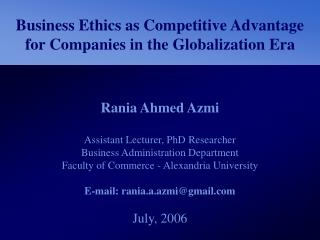 Business Ethics as Competitive Advantage for Companies in the Globalization Era