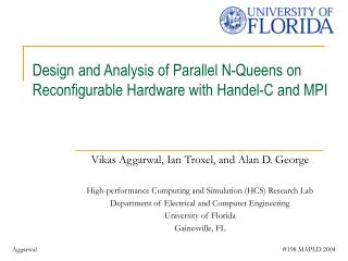 Design and Analysis of Parallel N-Queens on Reconfigurable Hardware with Handel-C and MPI
