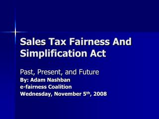 Sales Tax Fairness And Simplification Act