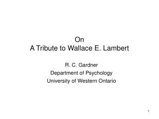 On  A Tribute to Wallace E. Lambert