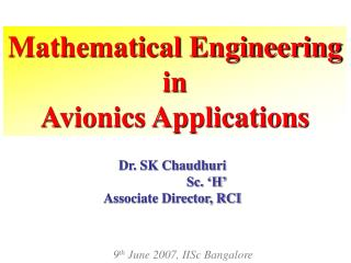 Mathematical Engineering  in  Avionics Applications