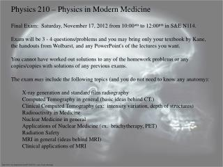 Physics 210 – Physics in Modern Medicine