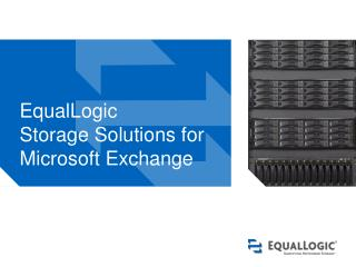 EqualLogic  Storage Solutions for  Microsoft Exchange