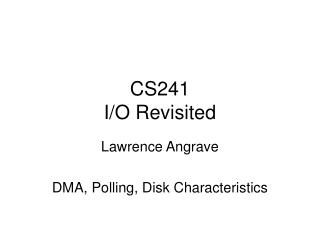 CS241 I/O Revisited
