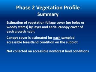 Phase 2 Vegetation Profile Summary