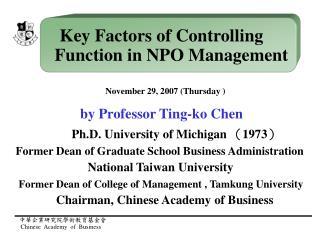 November 29, 2007 (Thursday )                    by Professor Ting-ko Chen