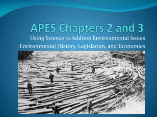 APES Chapters 2 and 3