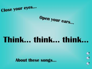 Close your eyes…