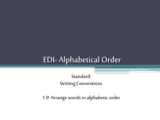 EDI- Alphabetical Order
