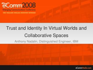 Early Virtual Worlds & Collaborative Spaces Business Applications