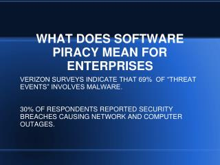 WHAT DOES SOFTWARE PIRACY MEAN FOR ENTERPRISES
