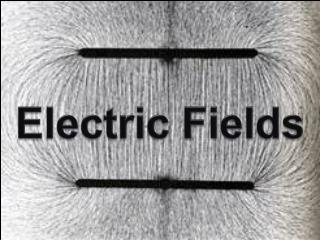 Electric Fields