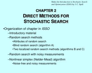 CHAPTER 2 D IRECT  M ETHODS FOR  S TOCHASTIC  S EARCH