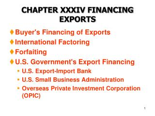 CHAPTER XXXIV FINANCING EXPORTS