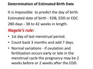 Determination of Estimated Birth Date