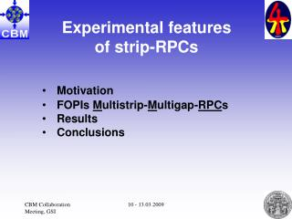 Experimental features of strip-RPCs