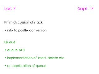 Lec 7                                                   Sept 17 Finish discussion of stack