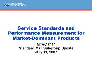 Service Standards and Performance Measurement for Market-Dominant Products
