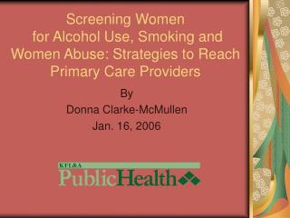 By Donna Clarke-McMullen Jan. 16, 2006