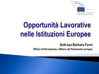 Opportunità Lavorative nelle Istituzioni Europee