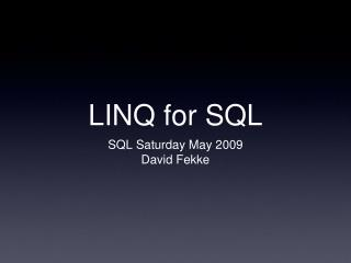 LINQ for SQL