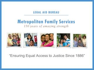 """Ensuring Equal Access to Justice Since 1886"""