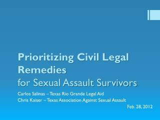 Prioritizing Civil Legal Remedies for Sexual Assault Survivors