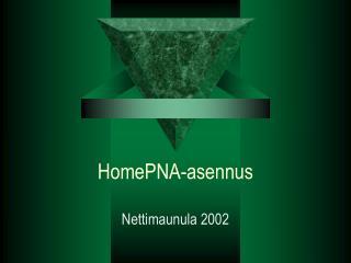 HomePNA-asennus