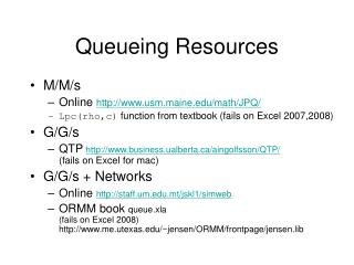 Queueing Resources