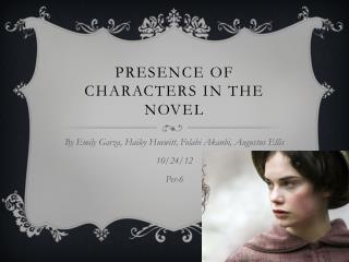 Presence of Characters in the Novel