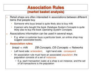 Association Rules (market basket analysis)