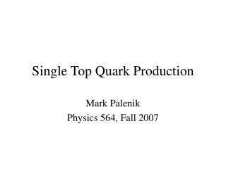 Single Top Quark Production