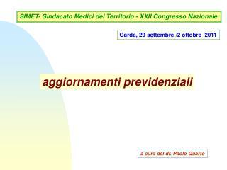 Garda, 29 settembre /2 ottobre  2011