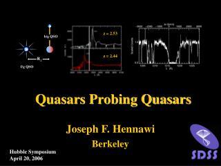 Quasars Probing Quasars