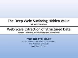 Presented by Mat Kelly CS895 � Web-based Information Retrieval Old Dominion University