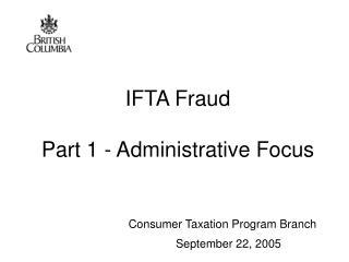 IFTA Fraud  Part 1 - Administrative Focus