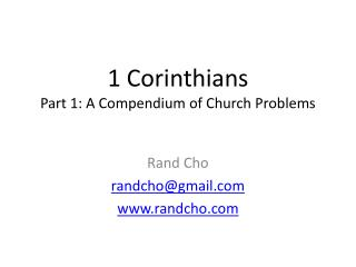 1 Corinthians Part 1: A Compendium of Church Problems