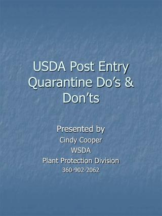 USDA Post Entry Quarantine Do's & Don'ts