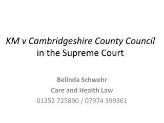 KM v Cambridgeshire County Council  in the Supreme Court