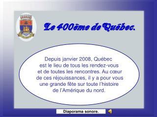 Le 400ème deQuébec.